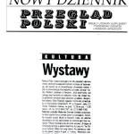 """""""Kultura-Wystawy"""", Nowy Dziennik, Przeglad Polski, Weekly Literary Supplement, 1998."""