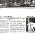 """Thanks to the CIAO, Rudy Never Looked So Good,"" Carroll Gardens Courier, December 21 1998."