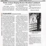 "Reich, David (1999-06-23). ""Polish Artisan Helping Restore Brooklyn Landmark"". The Post Eagle."